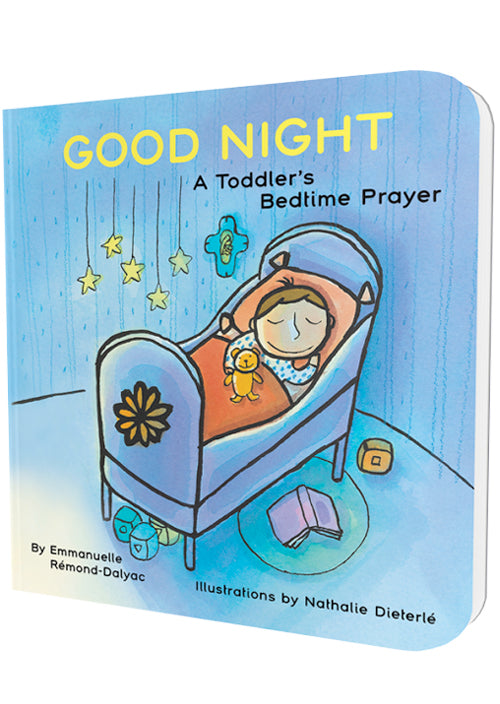 Good Night: A Toddler's Bedtime Prayer