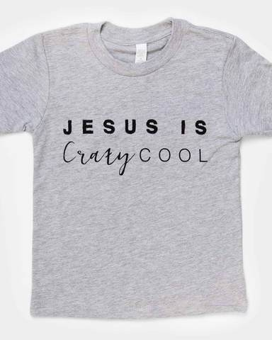 Jesus Is Crazy Cool Tee
