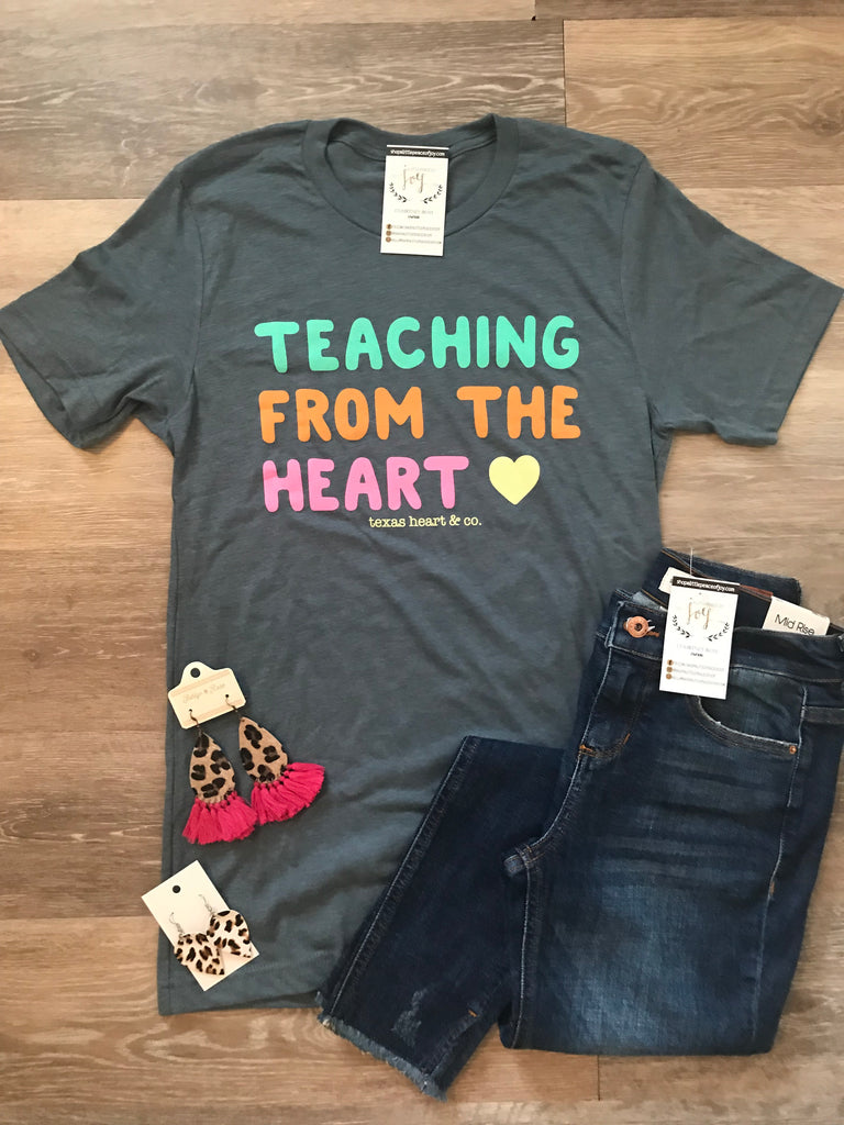 Teaching From The Heart Tee