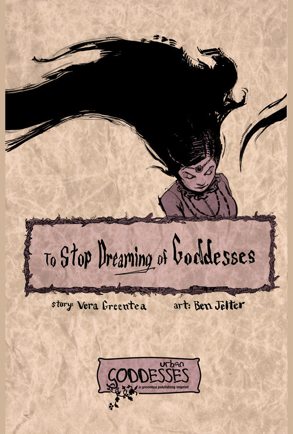 To Stop Dreaming of Goddesses
