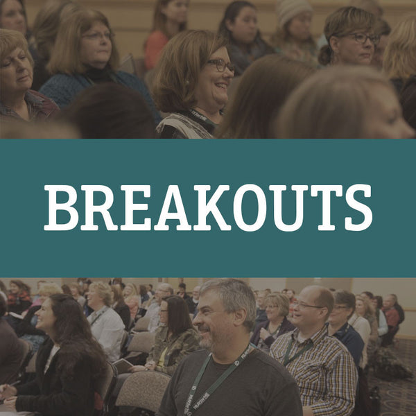 Children's Pastors' Conference 2016 Breakout Sessions