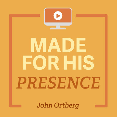 Made for His Presence-General Session 6-John Ortberg