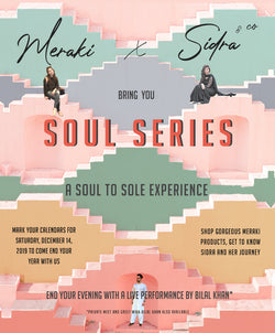 Sole Series - A Soul to Sole Experience with Meraki, Sidra & Bilal Khan