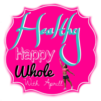 Healthy, Happy, Whole with Aprill Store