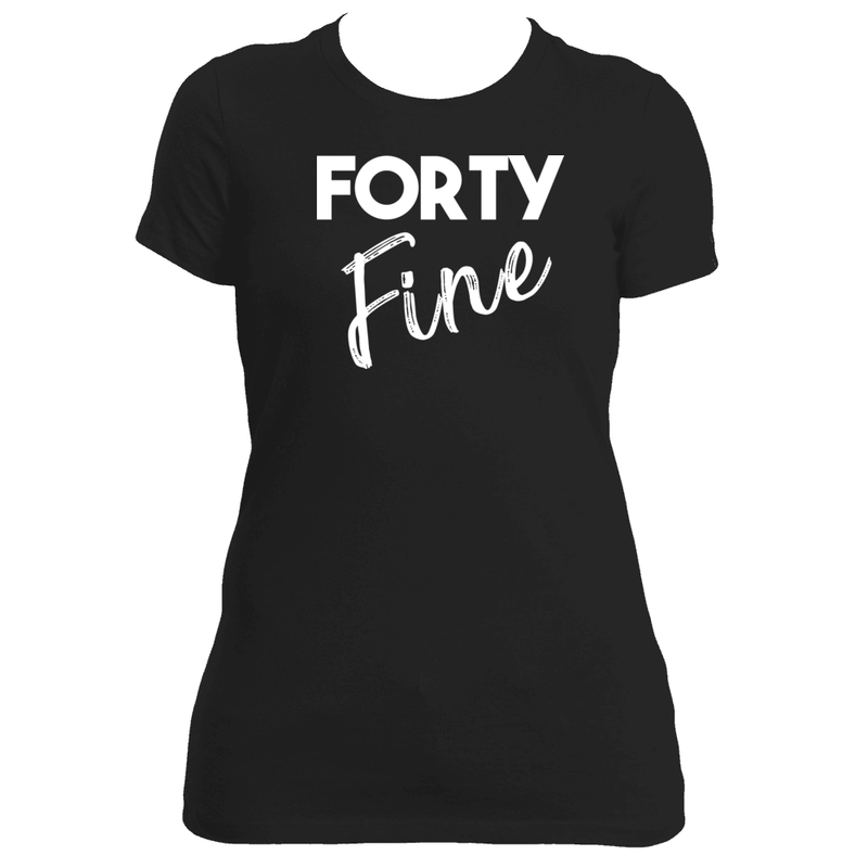 """Forty-Fine"" Fitted Tee"