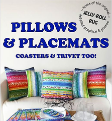 Pillows & Placemats Coasters & Trivets Too!