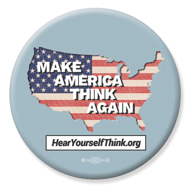 3-Pack: #MakeAmericaThinkAgain Button