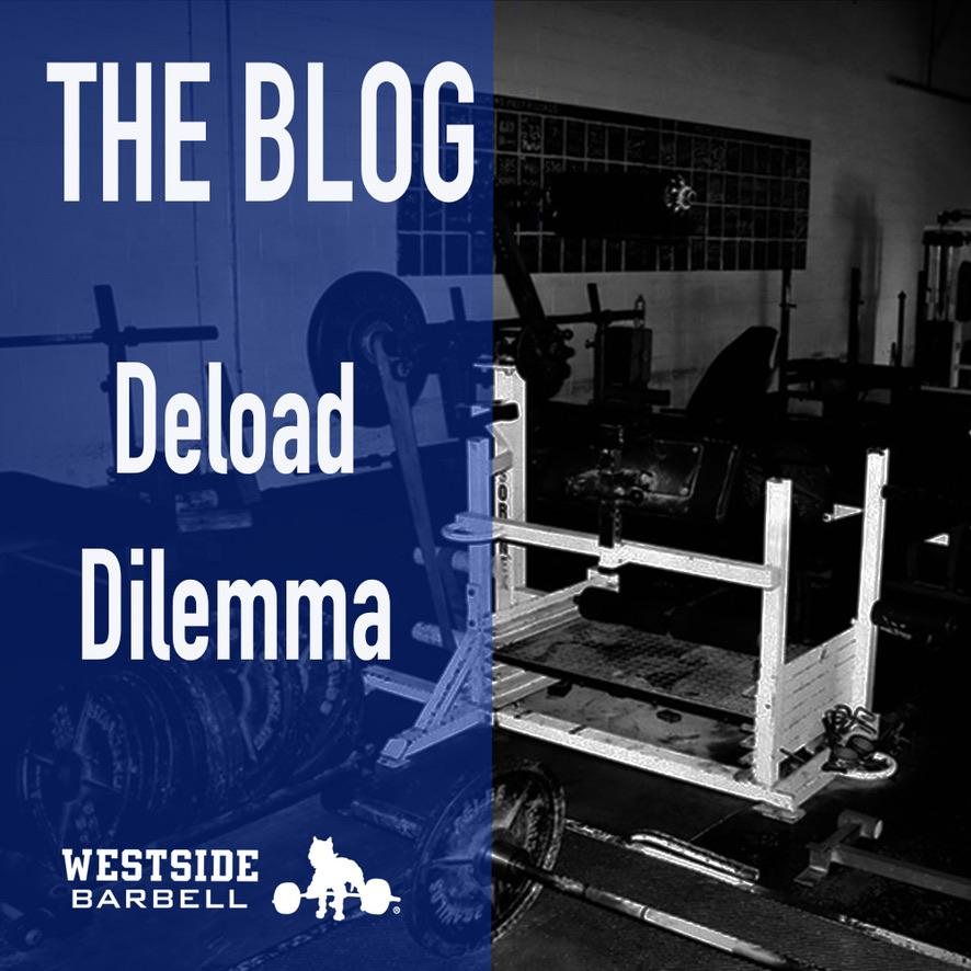The Deload Dilemma