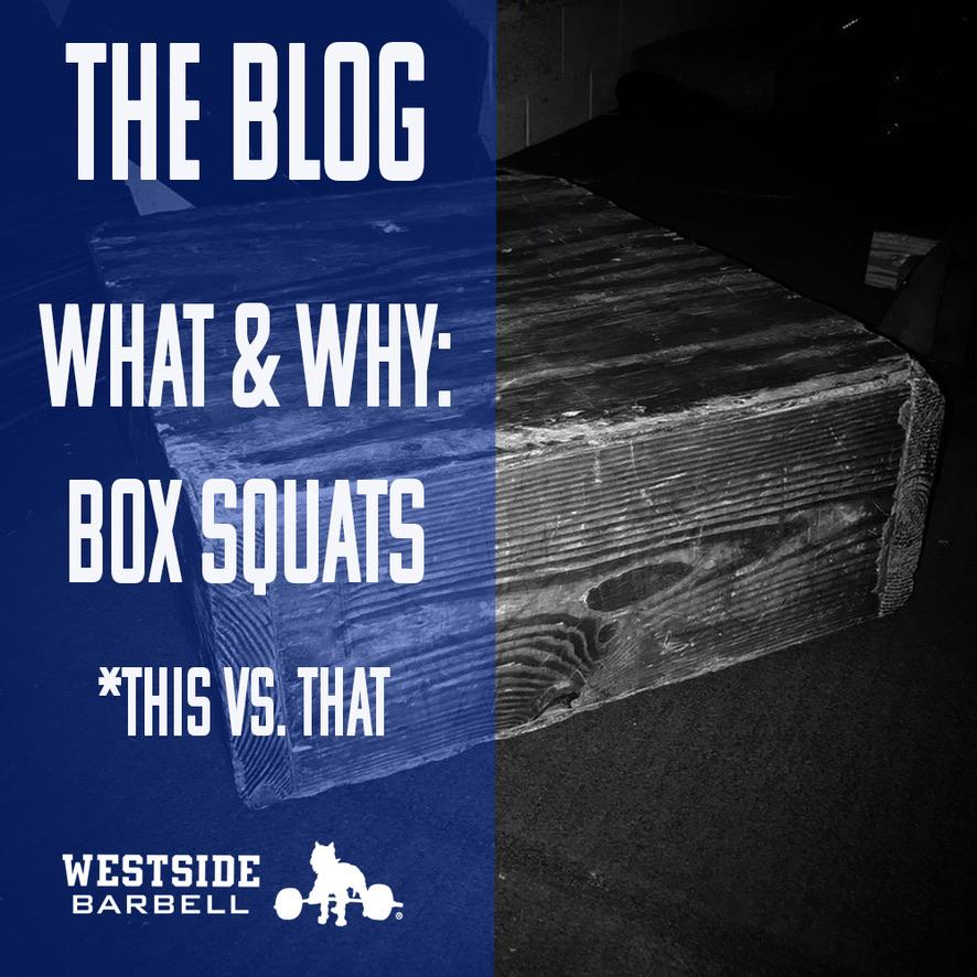 What and Why: Box Squats
