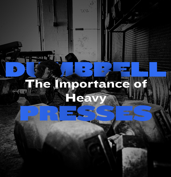 WSBB Blog: The Importance of Heavy Dumbbell Presses