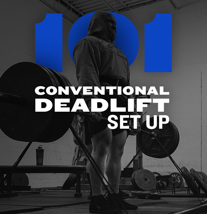 WSBB Blog: Conventional Deadlift Set Up 101