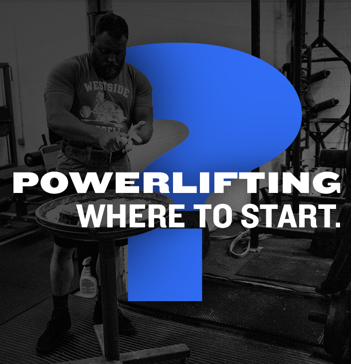 WSBB Blog: Powerlifting, Where to Start?