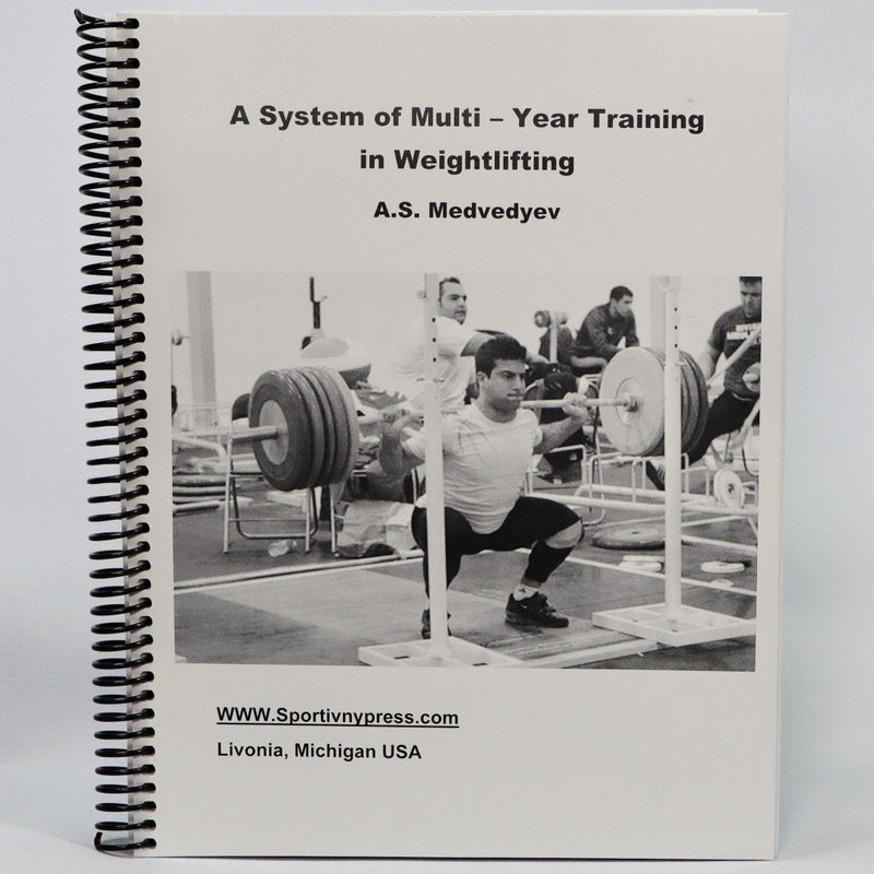 A System of Multi-Year Training in Weightlifting