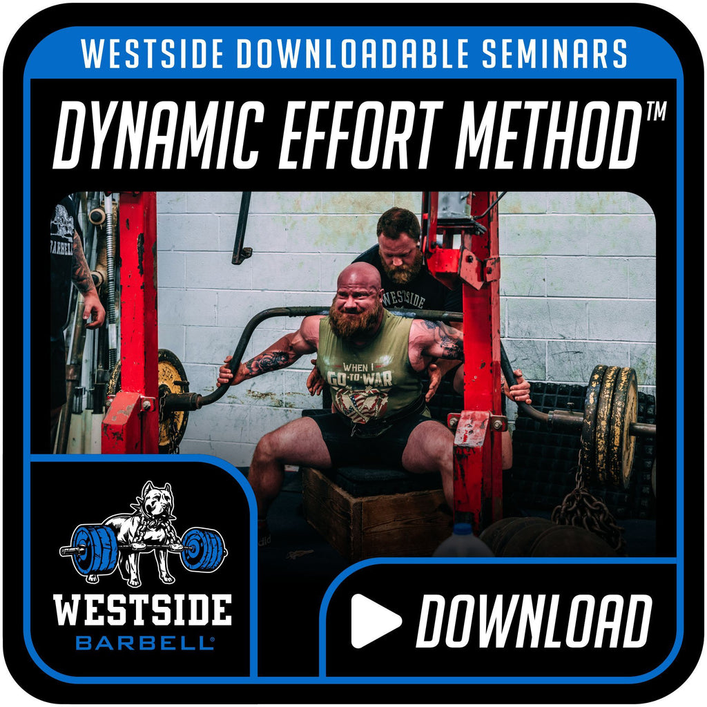 Westside Downloadable Seminars- Dynamic Effort Method™