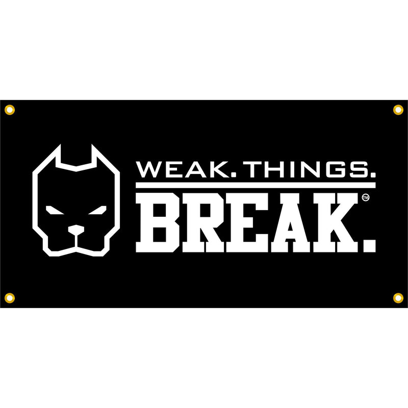 WSBB Banners - Weak.Things.Break