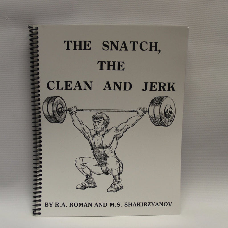The Snatch, The Clean and Jerk
