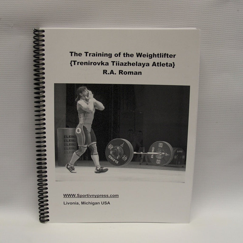 The Training of the Weightlifter, R.A. Roman