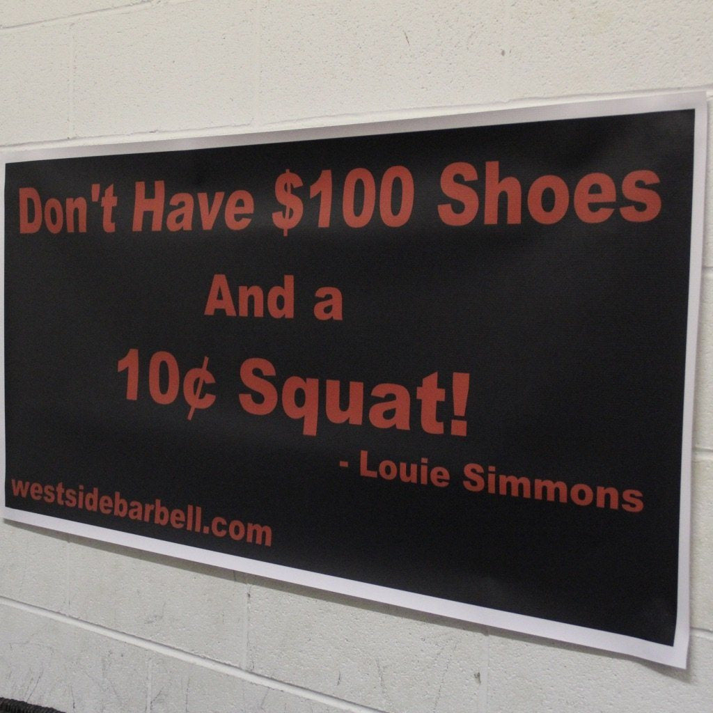 Don't Have $100 Shoes and a 10¢ Squat Banner
