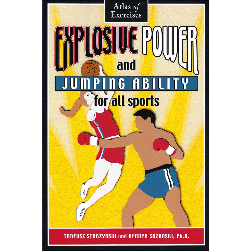 WSBB Books - Explosive Power and Jumping Ability for all Sports: Atlas of Exercises