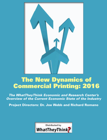 The New Dynamics of Commercial Printing: 2016