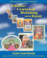 Spirit Earth Choice-Centered Relating and the Tarot