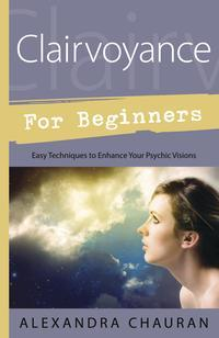 Spirit Earth Clairvoyance for Beginners
