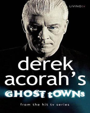 Spirit Earth Derek Acorah's; Ghost Towns