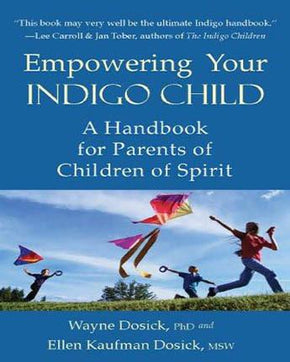 Spirit Earth Empowering your Indigo Child