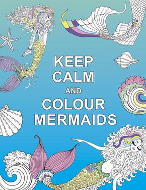 Spirit Earth Keep Calm and Colour Mermaids