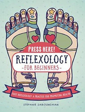 Spirit Earth Reflexology For Beginners
