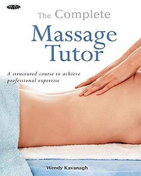 Spirit Earth The Complete Massage Tutor