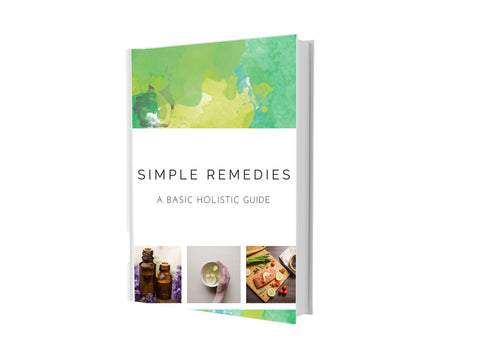 Simple Remedies: A Basic Holistic Guide