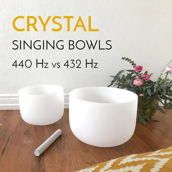 What is the difference between 440 Hz and 432 Hz crystal singing bowls?