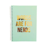 NOTEBOOK WORDS ARE FOR NERDS