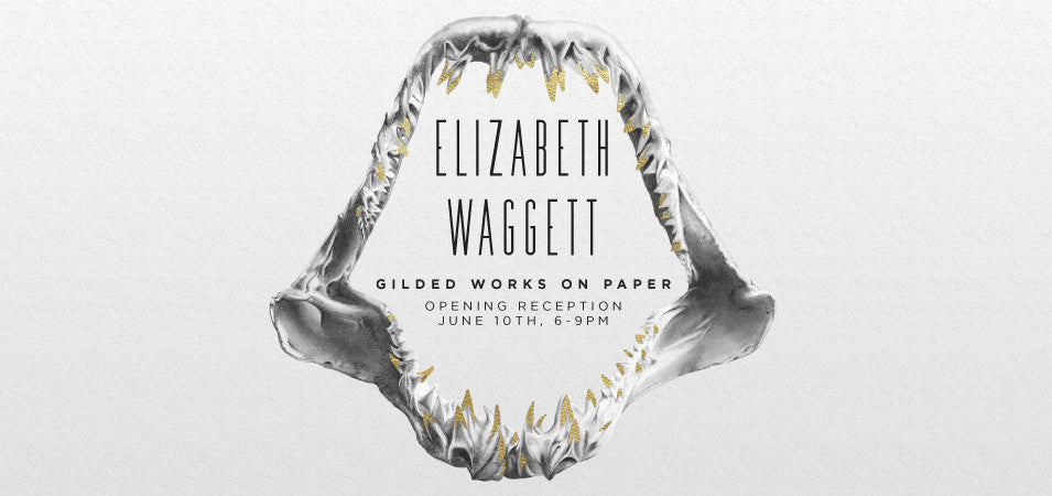 ELIZABETH WAGGETT<BR>GILDED WORKS ON PAPER | 06/10/2017