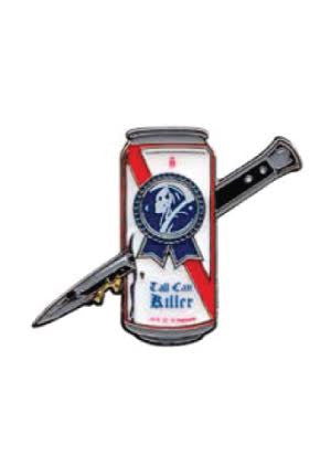 Tall Can Killer Pin
