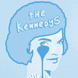 The Kennedys<br>Limited Edition Screenprint