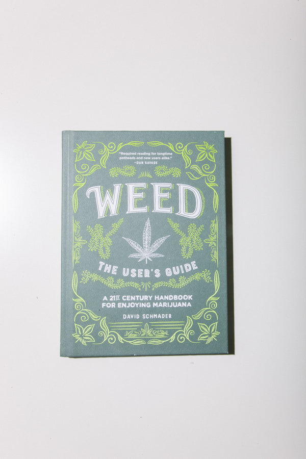 WEED by David Schmader