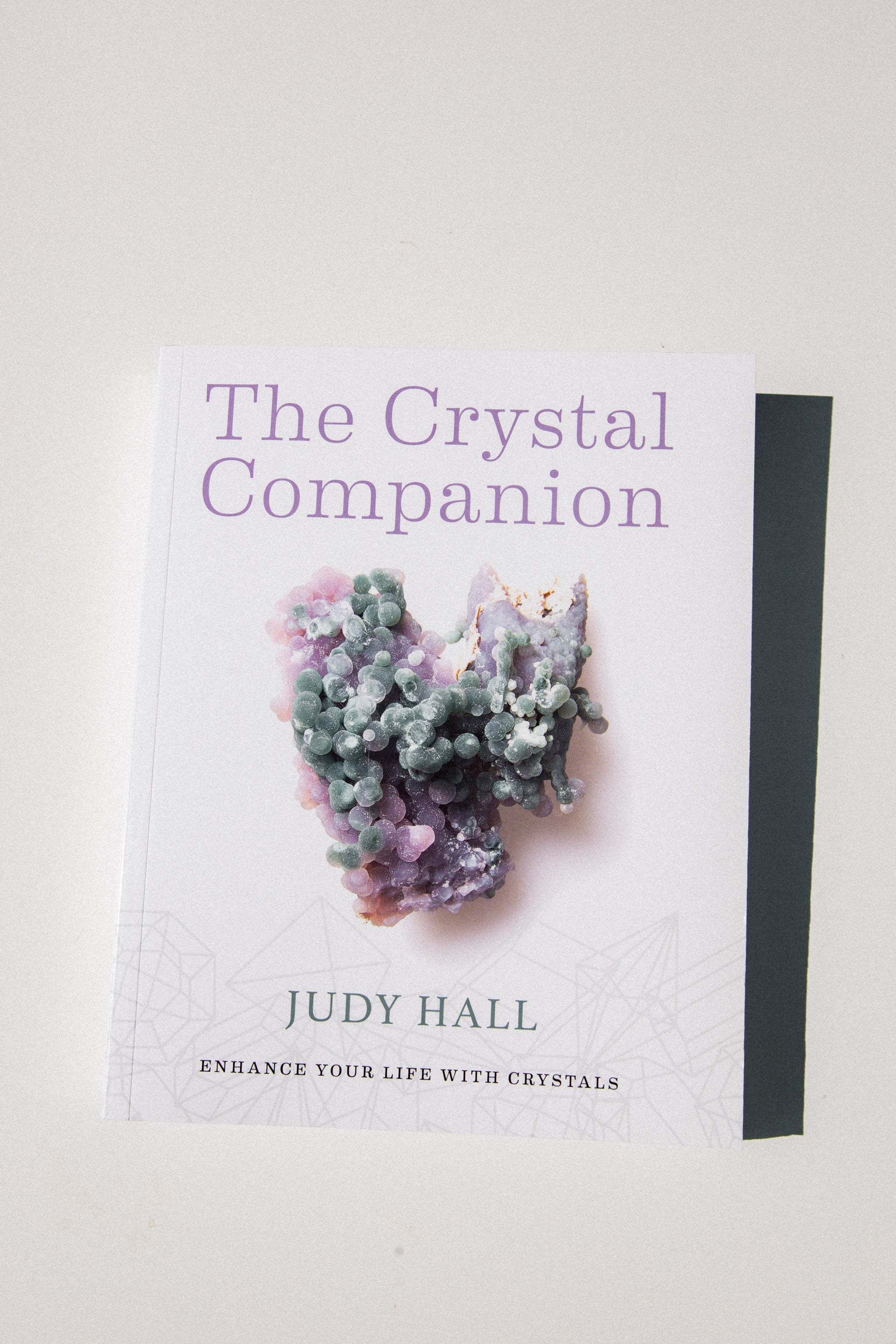 The Crystal Companion by Judy Hall