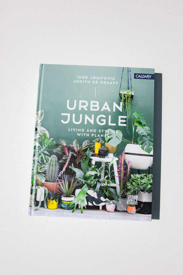 Urban Jungle: Living and Styling with Plants by Igor Josifovic