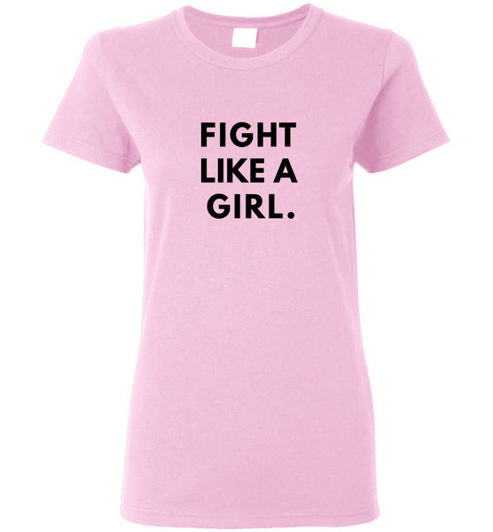 Fight Like A Girl - Ladies Short-Sleeve Tee