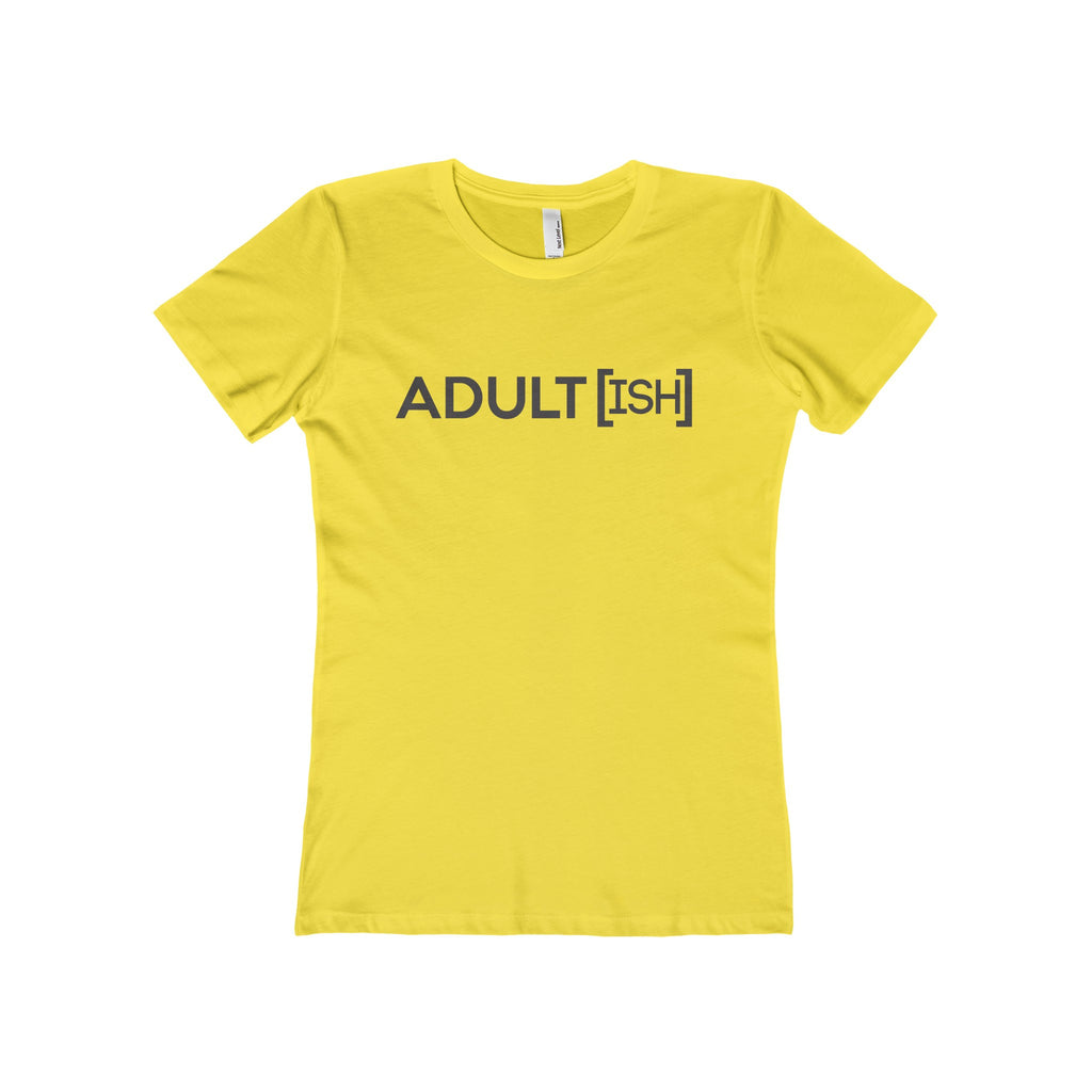 Adultish Boyfriend Tee
