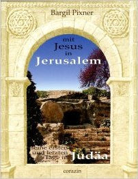 With Jesus in Jerusalem