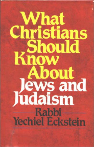 What Christians Should Know About Jews and Judaism