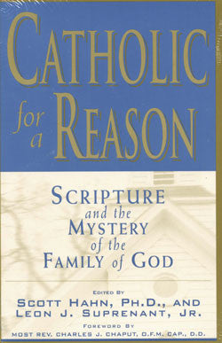 Catholic for a Reason- Jeff Cavins, Scott Hahn