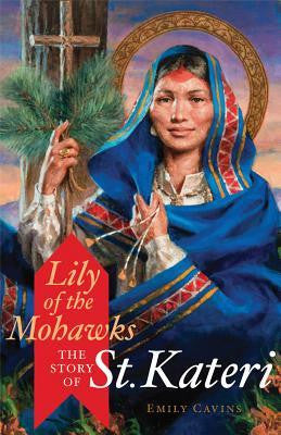 Lily of the Mohawks