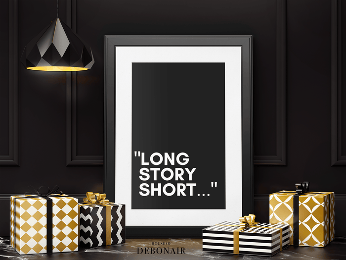 Master Debonair Long Story Short Black White Print