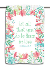 Let All You Do Be Done in Love Towel | 1 Corinthians 16.14 | Pretty in Pink
