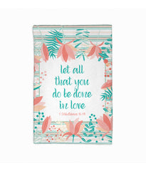 Let All You Do Be Done in Love Towel | 1 Corinthians 16.14 | Tangerine and Teal