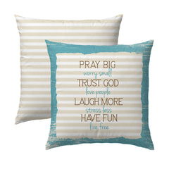 Pray Big, Trust God Pillow
